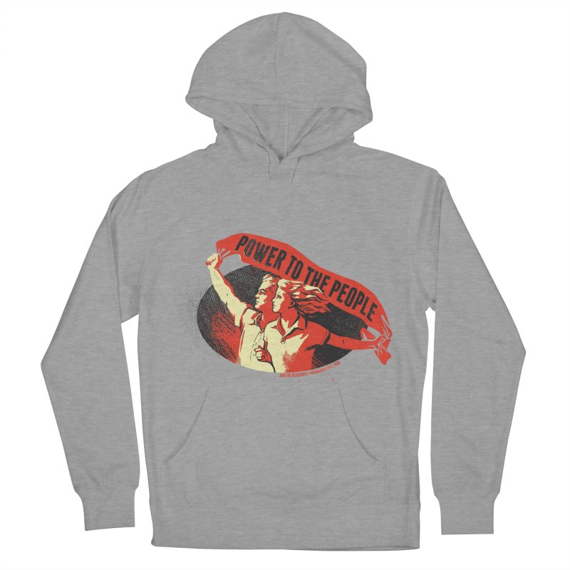 Power to the People Women's French Terry Pullover Hoody by Propaganda Department