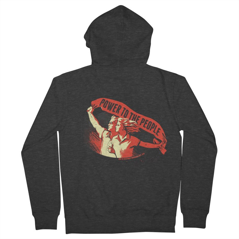Power to the People Women's French Terry Zip-Up Hoody by Propaganda Department