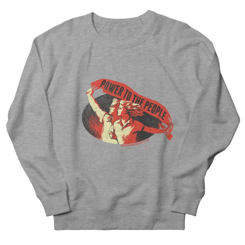 Power to the People Women's French Terry Sweatshirt by Propaganda Department