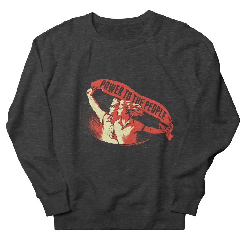 Power to the People Men's French Terry Sweatshirt by Propaganda Department