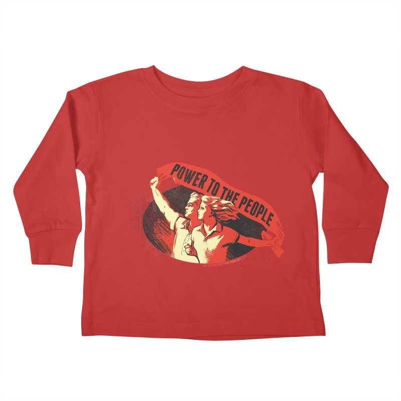 Power to the People Kids Toddler Longsleeve T-Shirt by Propaganda Department