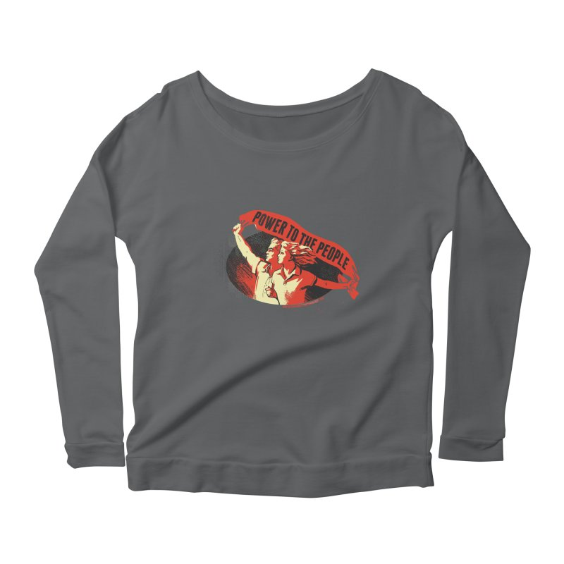 Power to the People Women's Scoop Neck Longsleeve T-Shirt by Propaganda Department