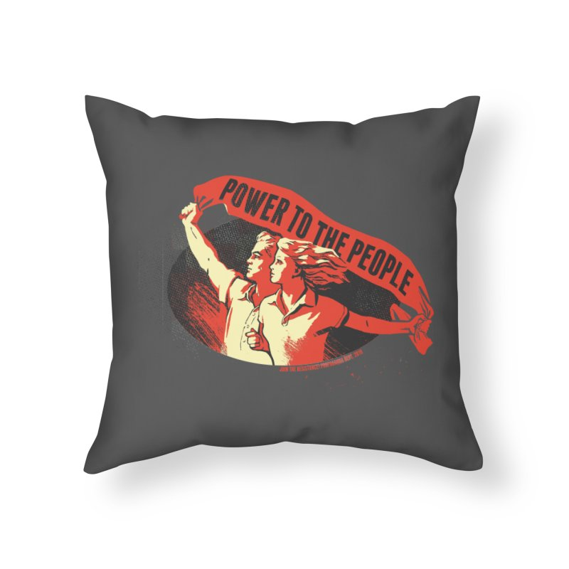 Power to the People Home Throw Pillow by Propaganda Department