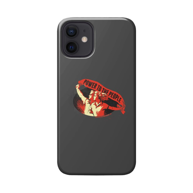 Power to the People Accessories Phone Case by Propaganda Department