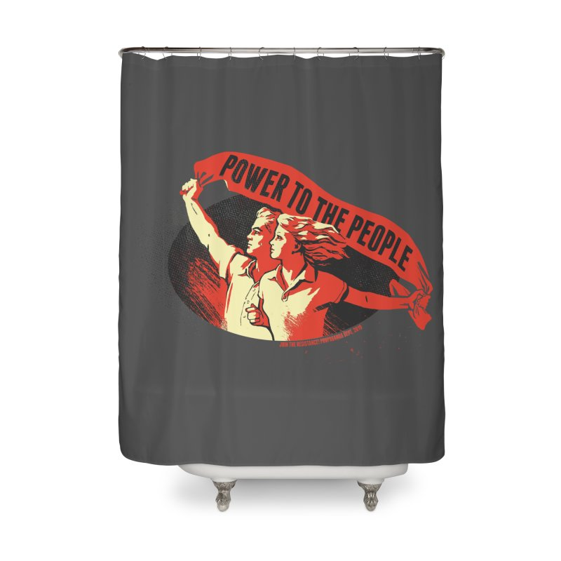 Power to the People Home Shower Curtain by Propaganda Department