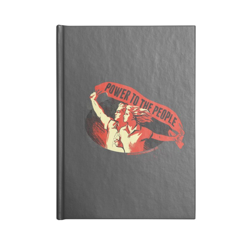Power to the People Accessories Lined Journal Notebook by Propaganda Department