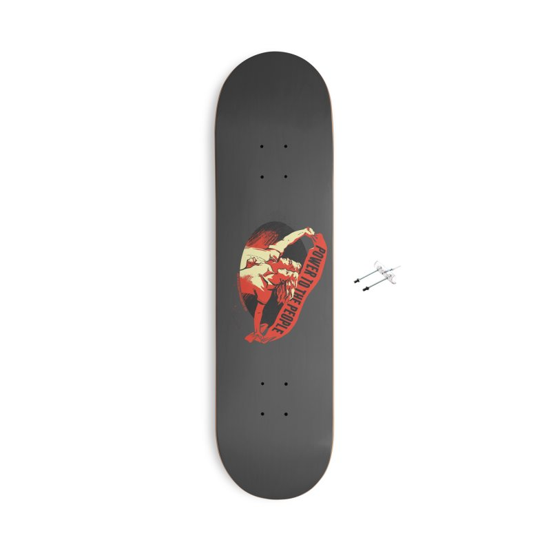 Power to the People Accessories With Hanging Hardware Skateboard by Propaganda Department