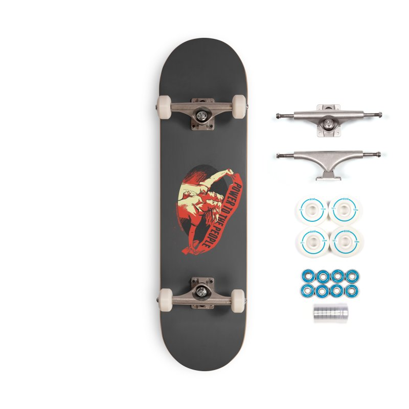 Power to the People Accessories Skateboard by Propaganda Department