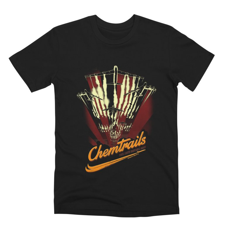 Chemtrails Men's T-Shirt by Propaganda Department