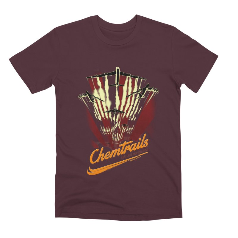 Chemtrails Men's Premium T-Shirt by Propaganda Department