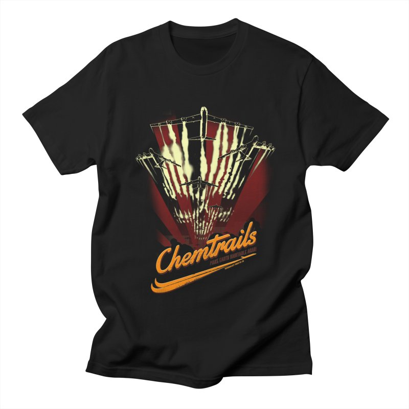 Chemtrails Women's Regular Unisex T-Shirt by Propaganda Department