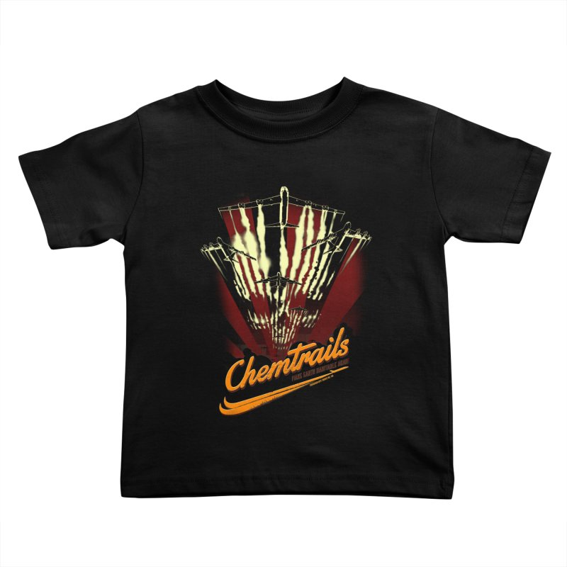Chemtrails Kids Toddler T-Shirt by Propaganda Department