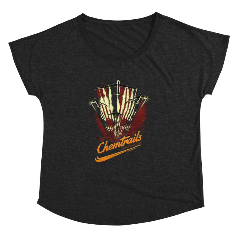 Chemtrails Women's Dolman Scoop Neck by Propaganda Department