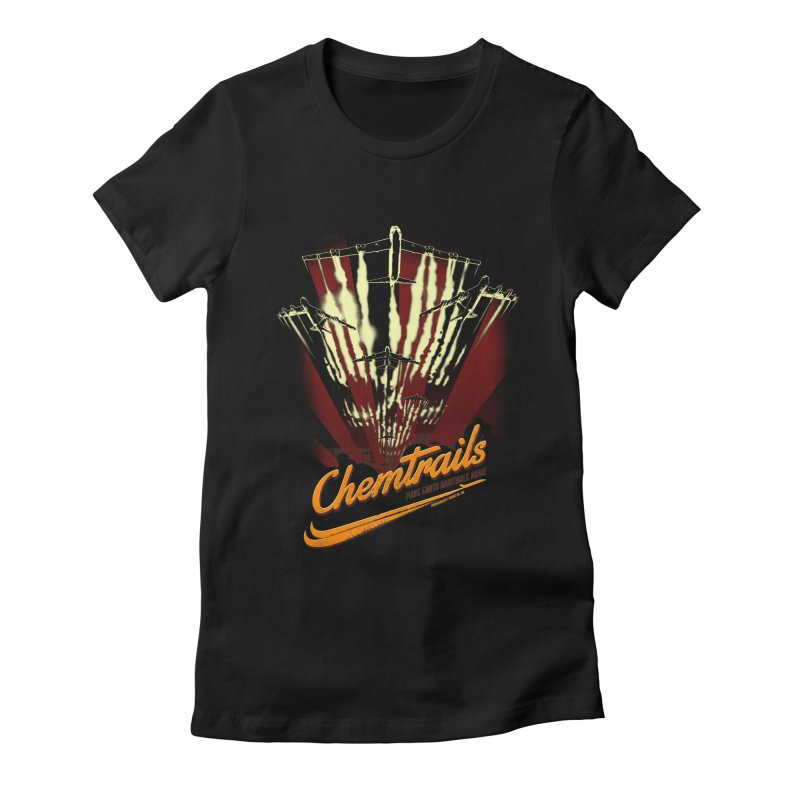 Chemtrails Women's Fitted T-Shirt by Propaganda Department