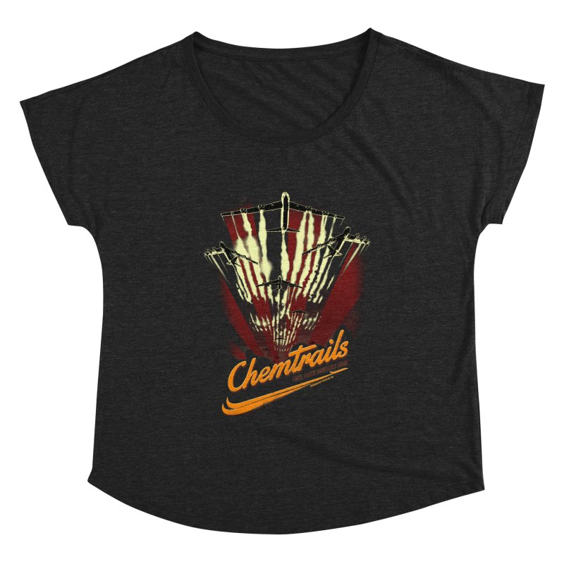 Chemtrails Women's Scoop Neck by Propaganda Department