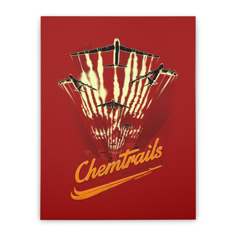 Chemtrails Home Stretched Canvas by Propaganda Department