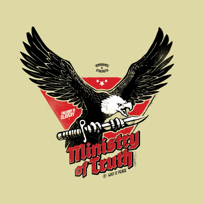 Ministry of Truth Women's T-Shirt by Propaganda Department