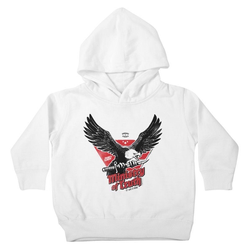 Ministry of Truth Kids Toddler Pullover Hoody by Propaganda Department