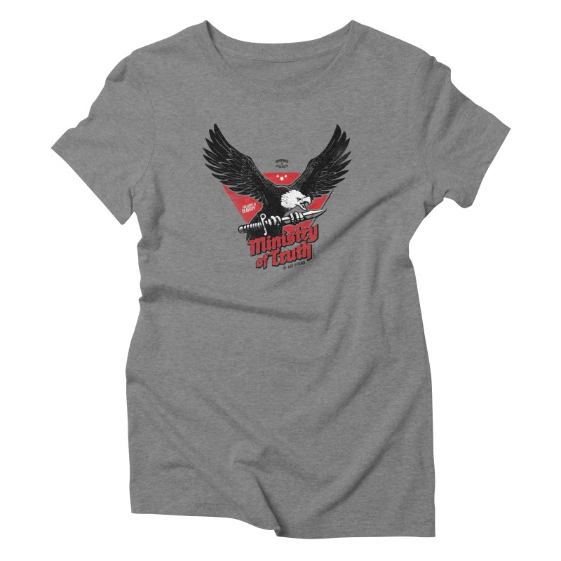 Ministry of Truth Women's Triblend T-Shirt by Propaganda Department
