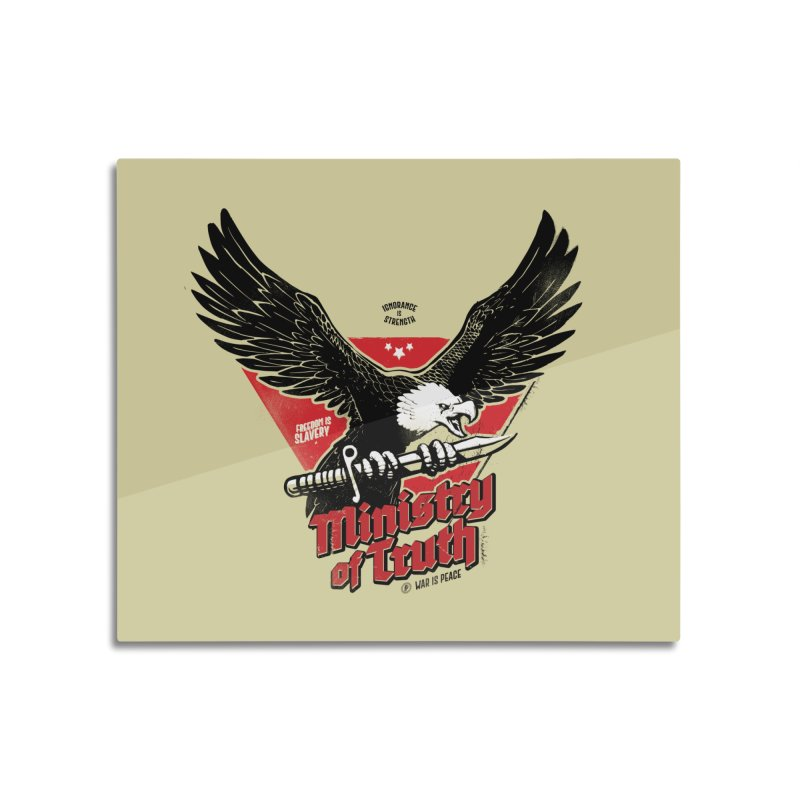 Ministry of Truth Home Mounted Acrylic Print by Propaganda Department