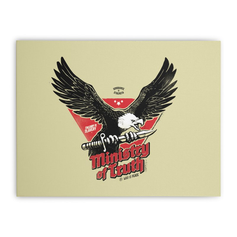 Ministry of Truth Home Stretched Canvas by Propaganda Department