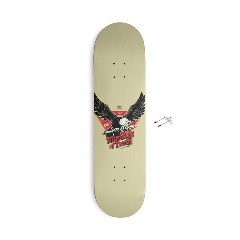 Ministry of Truth Accessories Skateboard by Propaganda Department
