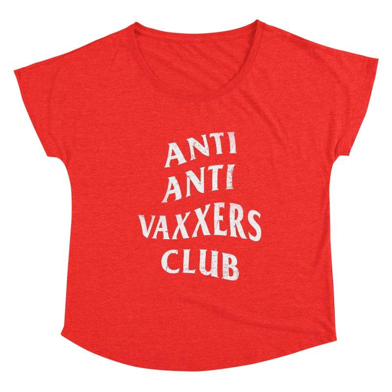 Anti Anti Vaxxers Club Women's Scoop Neck by Propaganda Department