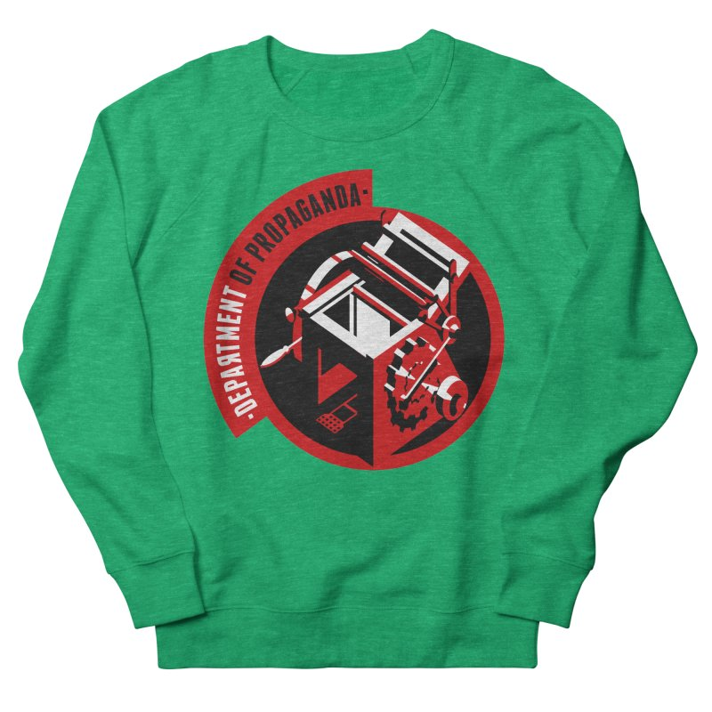 Department of Propaganda Printing Press Women's Sweatshirt by Propaganda Department