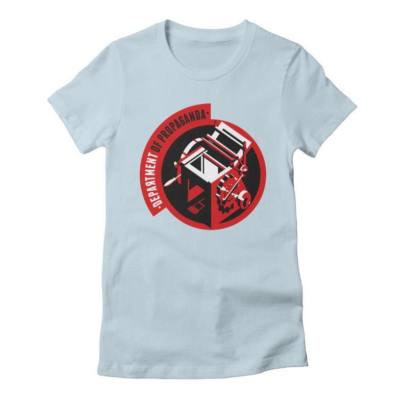 Department of Propaganda Printing Press Women's Fitted T-Shirt by Propaganda Department