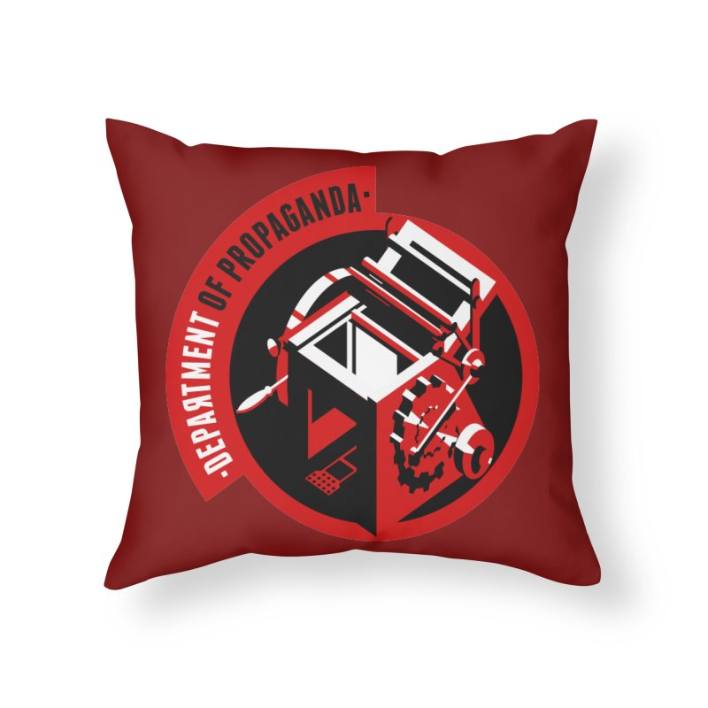 Department of Propaganda Printing Press Home Throw Pillow by Propaganda Department
