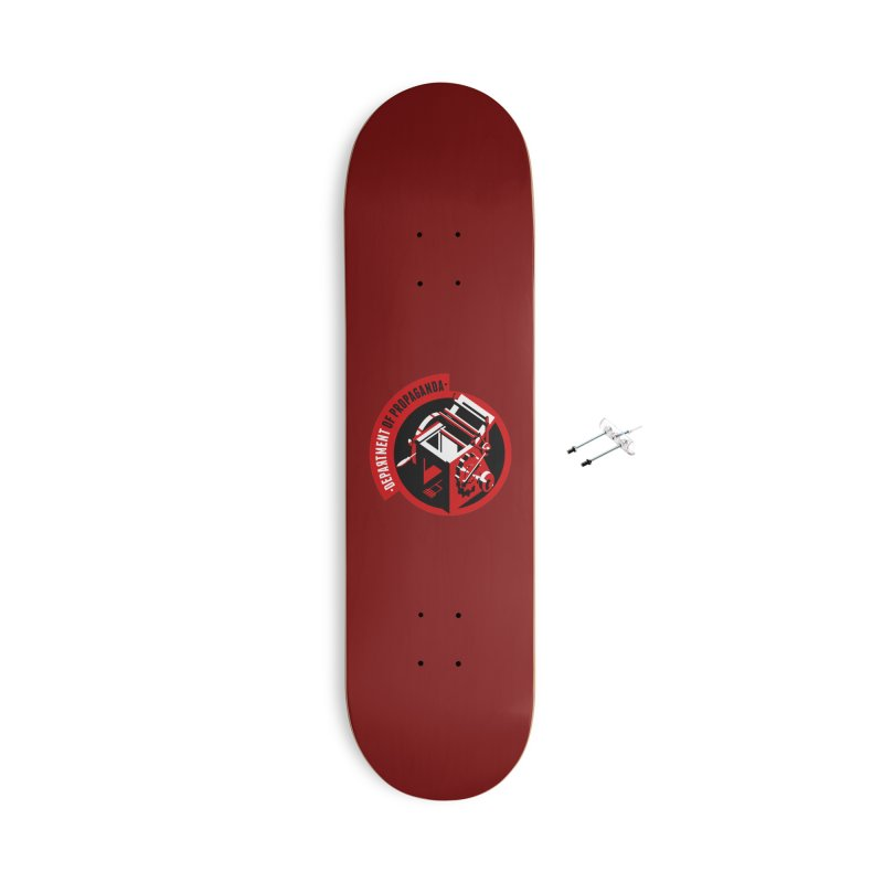Department of Propaganda Printing Press Accessories With Hanging Hardware Skateboard by Propaganda Department