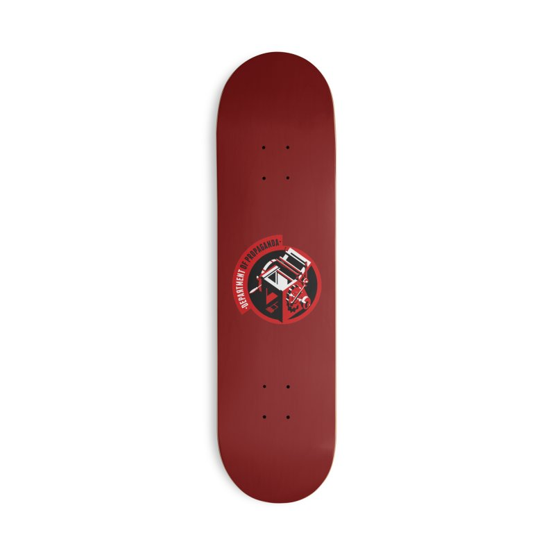 Department of Propaganda Printing Press Accessories Deck Only Skateboard by Propaganda Department