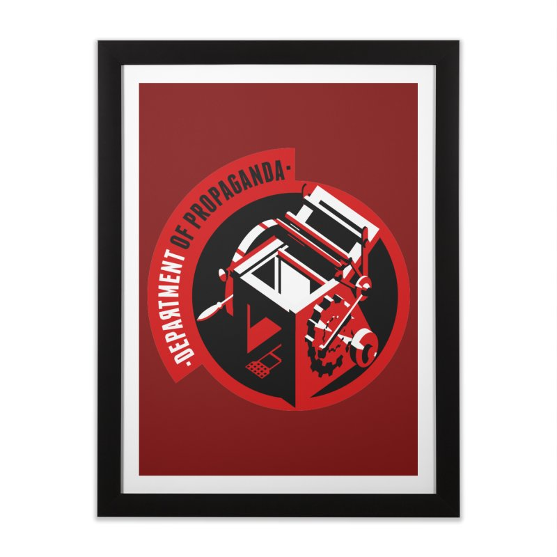 Department of Propaganda Printing Press Home Framed Fine Art Print by Propaganda Department