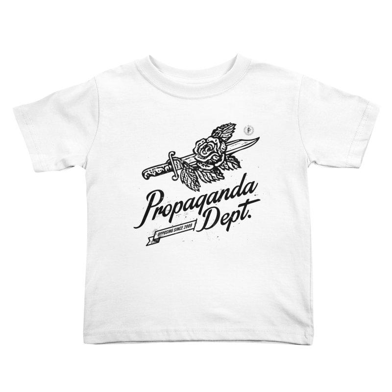 Propaganda Dept. Opposition Kids Toddler T-Shirt by Propaganda Department