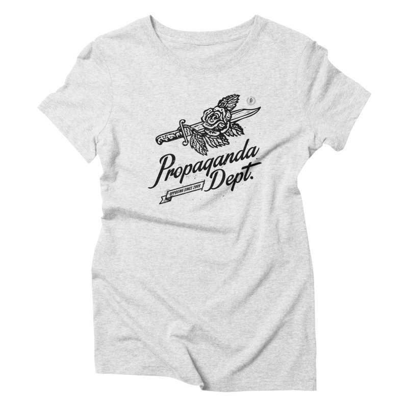 Propaganda Dept. Opposition Women's Triblend T-Shirt by Propaganda Department
