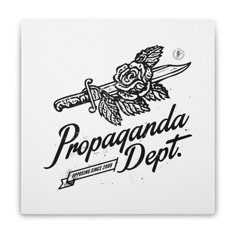 Propaganda Dept. Opposition Home Stretched Canvas by Propaganda Department