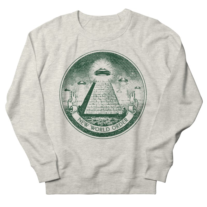 New World Order Women's French Terry Sweatshirt by Propaganda Department