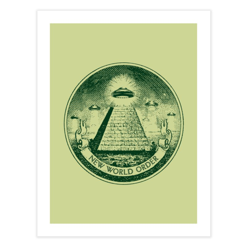 New World Order Home Fine Art Print by Propaganda Department