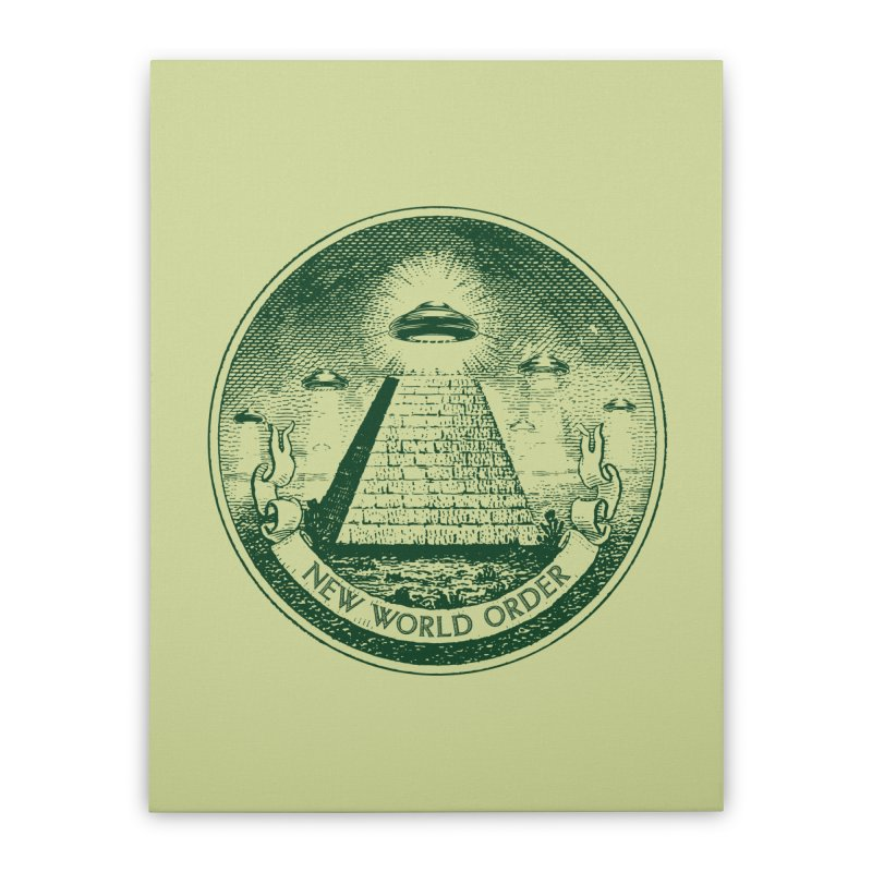 New World Order Home Stretched Canvas by Propaganda Department