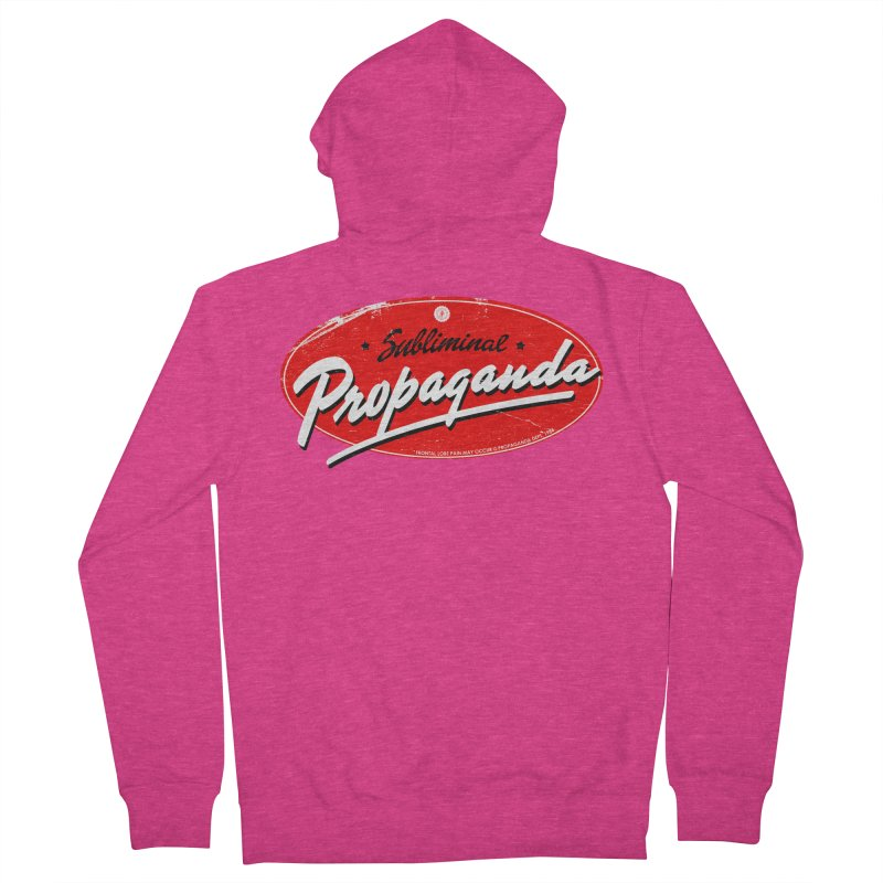 Subliminal Propaganda Women's French Terry Zip-Up Hoody by Propaganda Department
