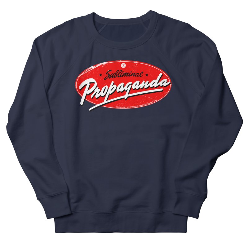 Subliminal Propaganda Men's Sweatshirt by Propaganda Department