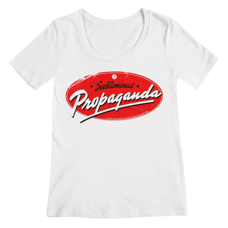 Subliminal Propaganda Women's Regular Scoop Neck by Propaganda Department