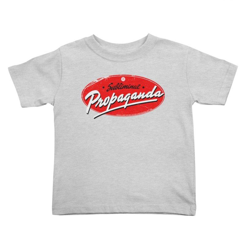 Subliminal Propaganda Kids Toddler T-Shirt by Propaganda Department