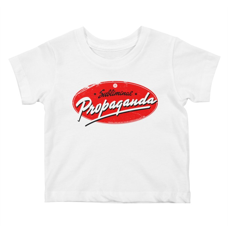 Subliminal Propaganda Kids Baby T-Shirt by Propaganda Department