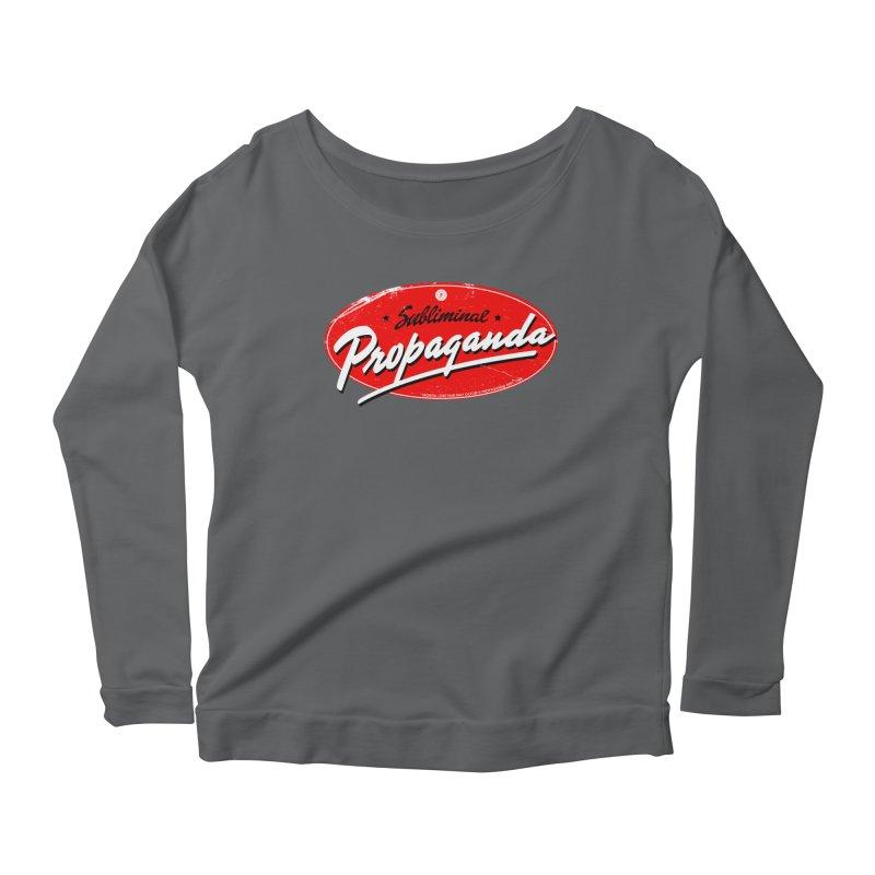 Subliminal Propaganda Women's Scoop Neck Longsleeve T-Shirt by Propaganda Department