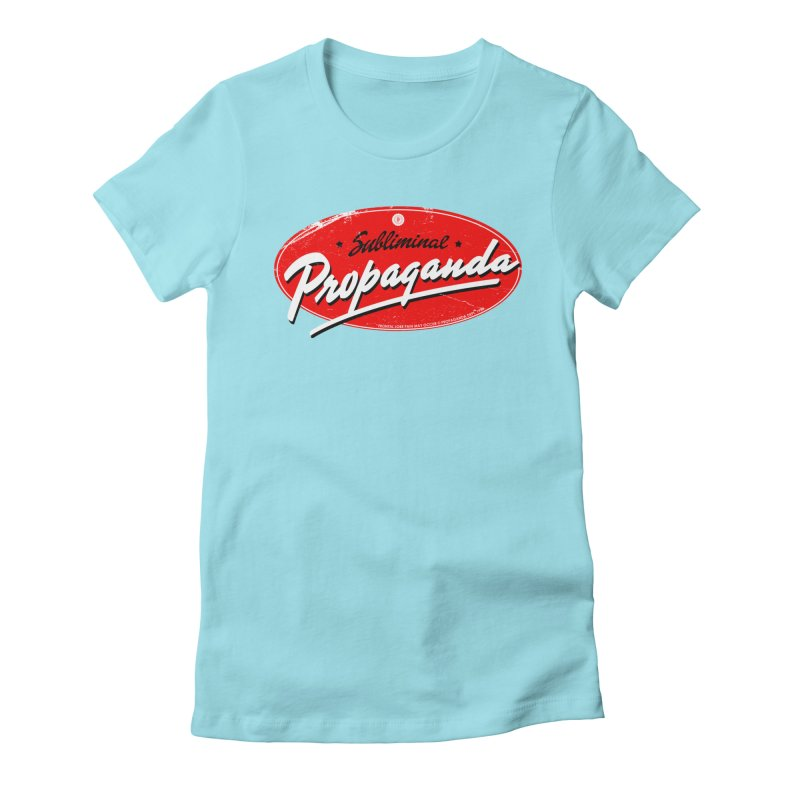 Subliminal Propaganda Women's Fitted T-Shirt by Propaganda Department
