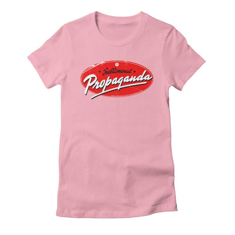 Subliminal Propaganda Women's Fitted T-Shirt by Propaganda Department