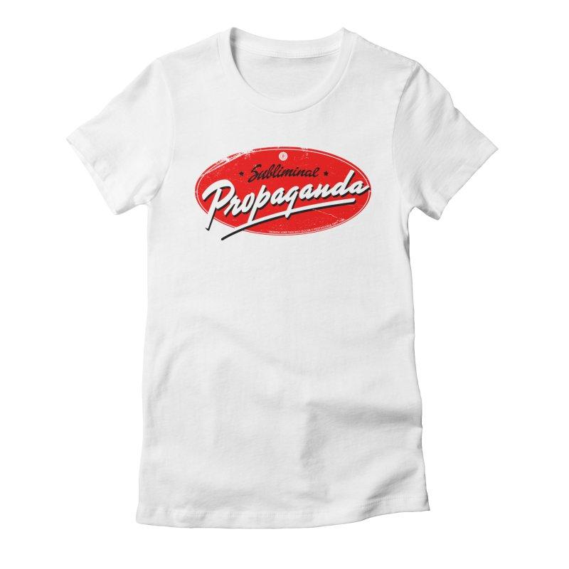 Subliminal Propaganda Women's T-Shirt by Propaganda Department