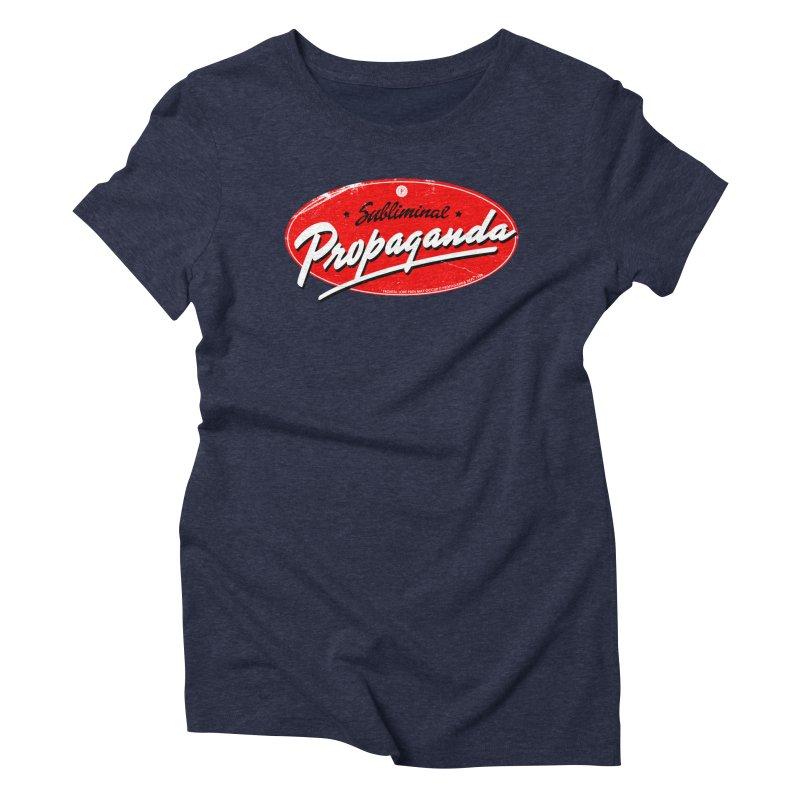 Subliminal Propaganda Women's Triblend T-Shirt by Propaganda Department