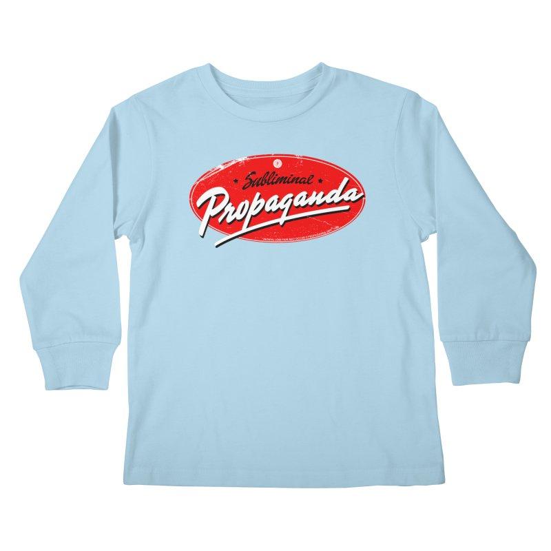 Subliminal Propaganda Kids Longsleeve T-Shirt by Propaganda Department